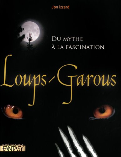 Loups-garous : Du mythe à la fascination