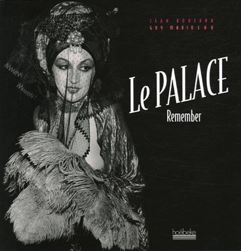 Le Palace : Remember