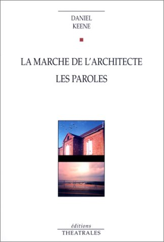 La Marche de l'architecture : Les Paroles