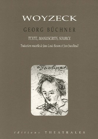 Woyzeck : Version reconstituée, manuscrits, source