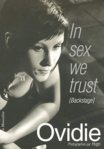 In sex we trust : Backstage