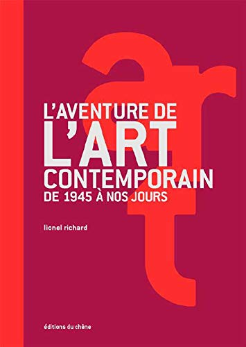 L'Aventure de l'art contemporain : de 1945 à nos jours