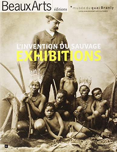Exhibitions, l'invention du sauvage