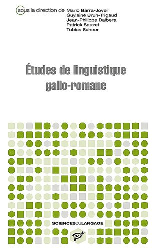 Etudes de linguistique gallo-romane