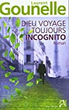 Dieu-voyage-toujours-incognito