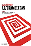 La transition | Kennard, Luke. Auteur