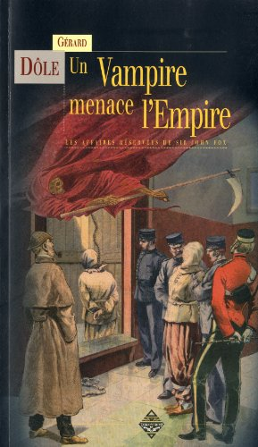 Sir John fox 1 - un vampire menace l'empire