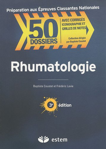 Rhumatologie 50 dossiers preparations internat