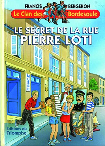 Le Clan des Bordesoule T13 - le Secret de la Rue Pierre Loti
