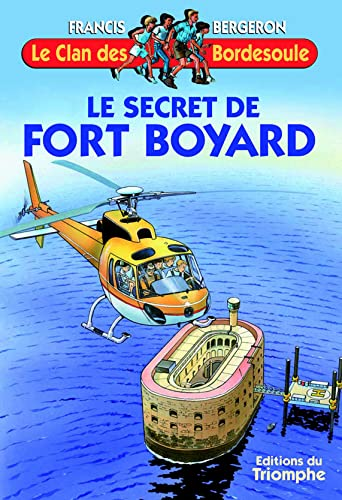 Le Clan des Bordesoule T15 - le Secret de Fort Boyard