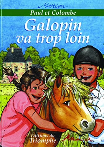Paul et Colombe, Tome 6 : Galopin va trop loin