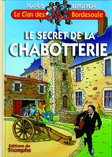 Le Clan des Bordesoule 25 - le Secret de la Chabotterie