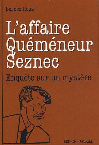 L'affaire Quéméneur : Seznec était-il coupable ?