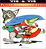 Petits chaperons loups by Christian Bruel, Nicole Claveloux....