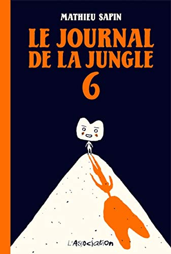 Le Journal de la jungle, Tome 6 :