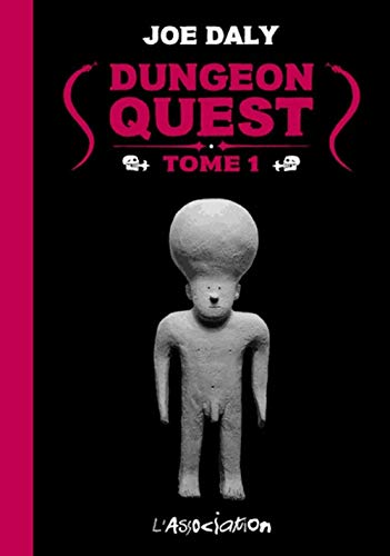 Dungeon Quest, Tome 1 :