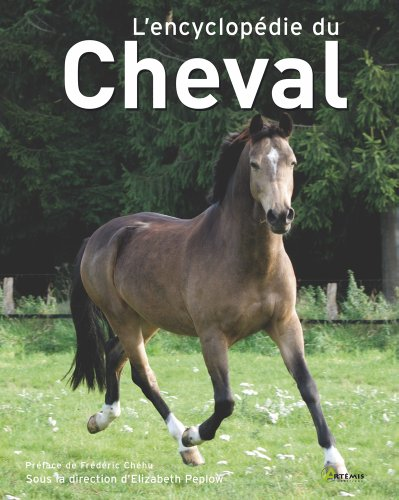 L'encyclopédie du cheval