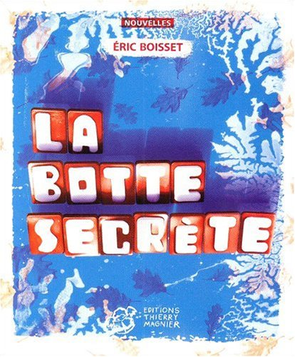 La botte secrète