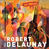 Robert-Delaunay-:-1906-1914,-de-l'impressionnisme-à-l'abstraction