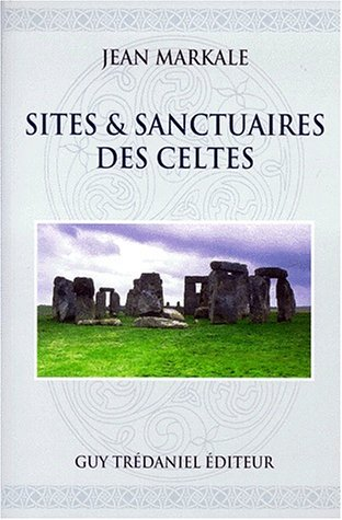 Sites & sanctuaires des Celtes