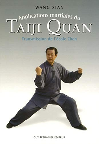 Applications martiales du Taiji quan : Transmission de l'école Chen