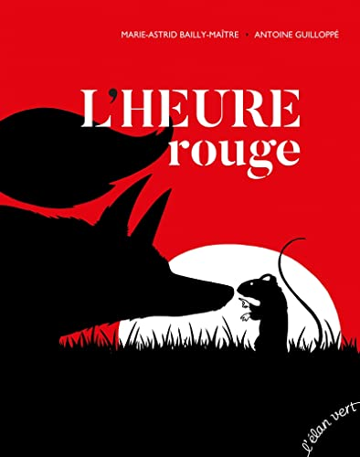 heure rouge (L') |