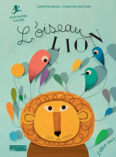 L'oiseau lion : Christine Beigel |