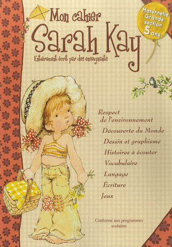 Mon cahier Sarah Kay Maternelle Grande section 5 ans