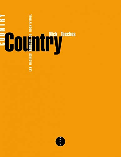 Country : les racines tordues du rock'n' roll