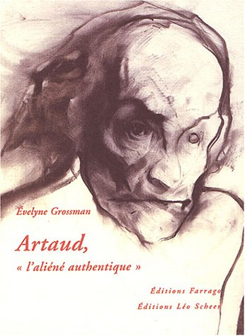 Artaud, l'aliéné authentique