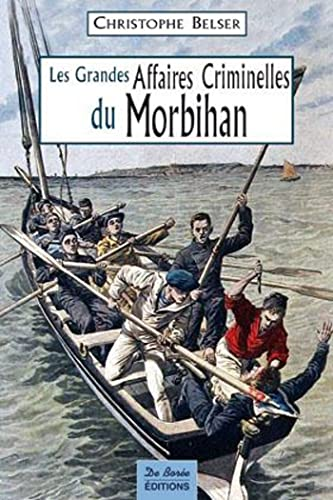 Morbihan Grandes Affaires Criminelles