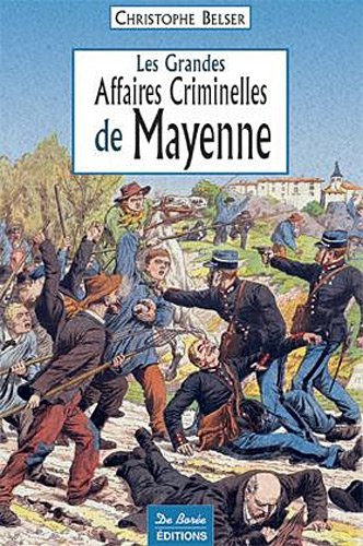 Mayenne Grandes Affaires Criminelles
