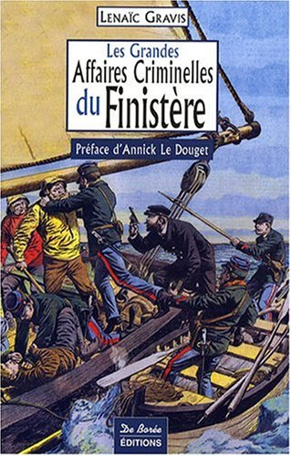 Finistere Grandes Affaires Criminelles