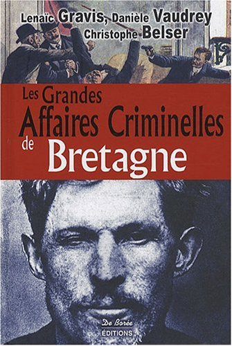 Bretagne Grandes Affaires Criminelles
