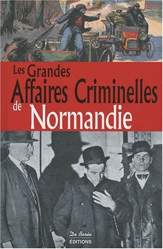 Normandie Grandes Affaires Criminelles