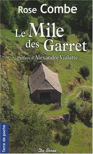 Mile des Garret (le)