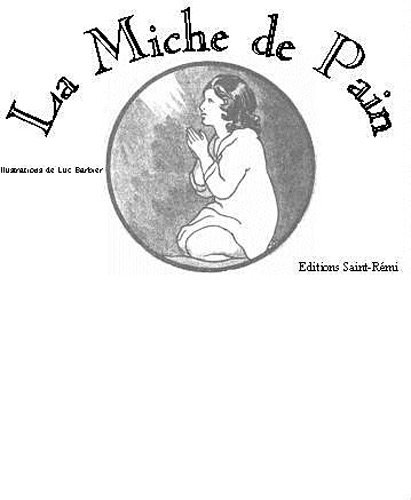 La Miche De Pain : Les Prieres - (1 Volume)