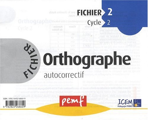 Orthographe : Cycle 2, fichier autocorrectif  2