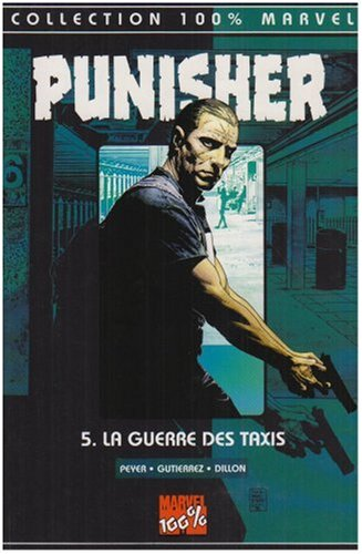 Punisher T05 la Guerre des Taxis
