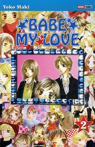 Babe my Love, Tome 2 :