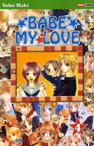 Babe my Love, Tome 4 :