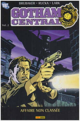 Gotham Central, Tome 2 : Affaire non classée