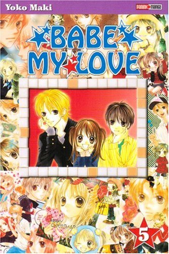 Babe my Love, Tome 5 :