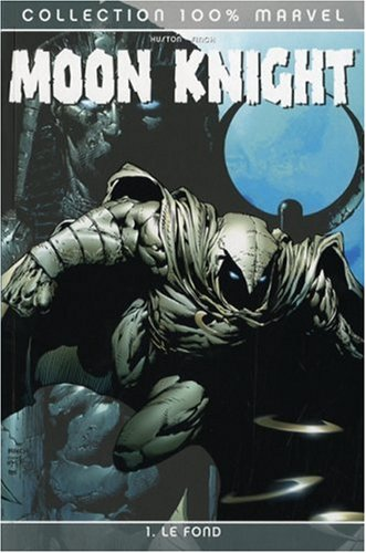 Moon Knight. Tome 1