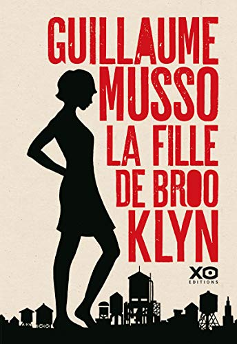 La fille de Brooklyn | Musso, Guillaume (1974-....)
