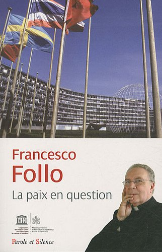 La mission du saint-siège à l'Unesco : La paix en question