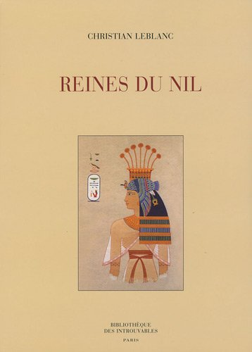 Reines du Nil au Nouvel Empire