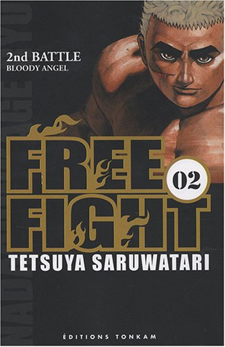 Free Fight, Tome 2 : Bloody Angel