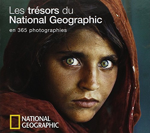 Les trésors du National Geographic en 365 photographies
