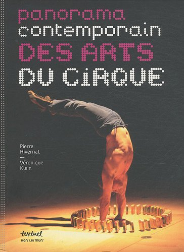 Panorama contemporain des arts du cirque